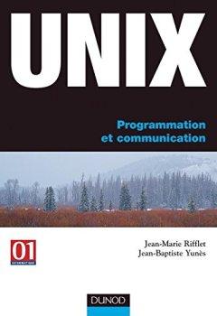 Livres Couvertures de UNIX : Programmation et communication