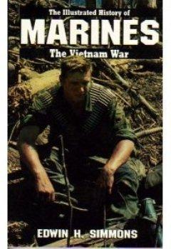 Buchdeckel von MARINES: VIETNAM WAR (Illustrated History of the Vietnam War, Band 1)