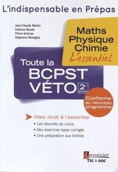 Livres Couvertures de Toute la BCPST-Véto 2e année : Maths, physique, chimie