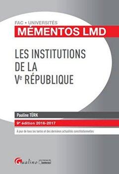 Livres Couvertures de Mémentos LMD - Les institutions de la Ve République 2016-2017