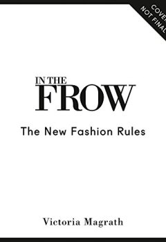 Livres Couvertures de The New Fashion Rules: Inthefrow