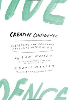 Livres Couvertures de Creative Confidence: Unleashing the Creative Potential Within Us All
