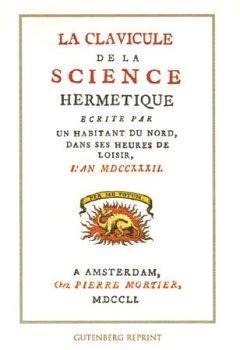 Livres Couvertures de La clavicule de la science hermétique : Ecrite par un habitant du nord, dans ses heures de loisir