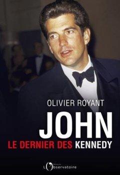 Livres Couvertures de John : Le dernier des Kennedy