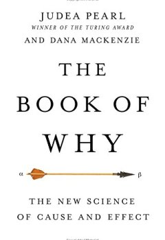 Livres Couvertures de The Book of Why: The New Science of Cause and Effect