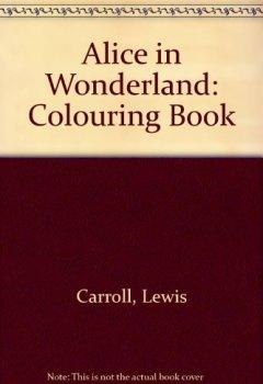 Portada del libro deAlice in Wonderland: Colouring Book