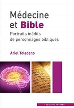 Livres Couvertures de Médecine et Bible : Portraits inédits de personnages bibliques