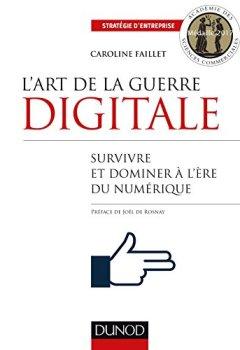 Livres Couvertures de L'art de la guerre digitale - Survivre et dominer à l'ère du numérique
