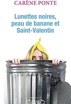 Livres Couvertures de Lunettes noires, peau de banane et Saint-Valentin