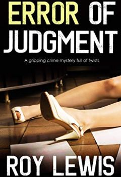 Livres Couvertures de ERROR OF JUDGMENT a gripping crime mystery full of twists (English Edition)