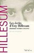Les Ecrits d'Etty Hillesum. Journaux et lettres (1941-1943)