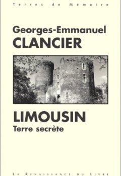 Livres Couvertures de Le Limousin, terre secrète