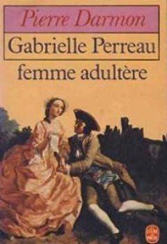 Livres Couvertures de Gabrielle Perreau, femme adultère