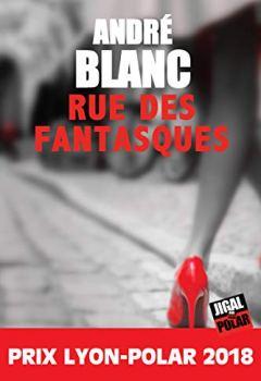Livres Couvertures de La rue des fantasques: Prix Lyon-Polar 2018