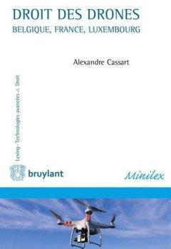 Livres Couvertures de Droit des drones. Belgique, France, Luxembourg