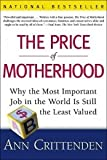 41HZq5s0rmL. SL160  The Price of Motherhood: Devaluing Women