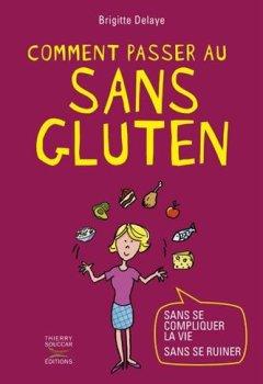 Livres Couvertures de Comment passer au sans gluten