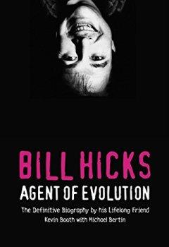Livres Couvertures de Bill Hicks: Agent of Evolution