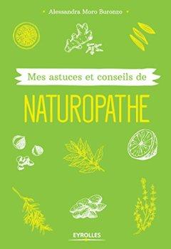 Livres Couvertures de Mes astuces et conseils de naturopathe
