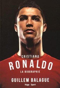 Livres Couvertures de Cristiano Ronaldo La biographie