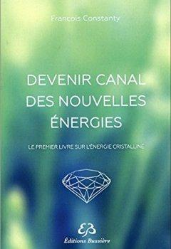 Livres Couvertures de Devenir canal des nouvelles énergies