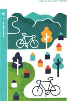 Livres Couvertures de Sur le Tour de France