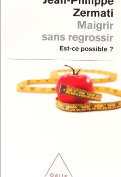 Livres Couvertures de Maigrir sans regrossir: Est-ce possible ?