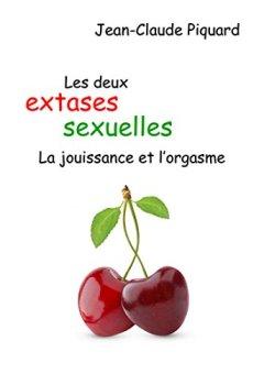 Livres Couvertures de Les deux extases sexuelles, la jouissance et l'orgasme