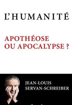 Livres Couvertures de L'Humanité, apothéose ou apocalypse ? (Documents)