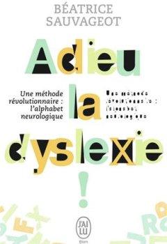 Livres Couvertures de Adieu, la dyslexie !