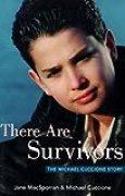 There Are Survivors: The Michael Cuccione Story