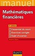 Mini-manuel - Mathématiques financières - 2e éd - L'essentiel du cours - Exercices corrigés: L'essentiel du cours - Exercices corrigés - Sujet d'examen