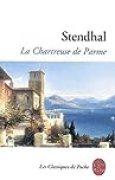 La Chartreuse de Parme, Stendhal - Prépas scientifiques 2018-2019 - Classiques de poche