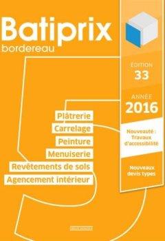 Livres Couvertures de Batiprix 2016 : Volume 5, Plâtrerie, Carrelage, Peinture, Menuiserie, Revêtement de sols, Agencement intérieur