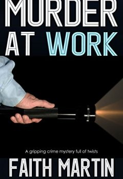 Livres Couvertures de MURDER AT WORK a gripping crime mystery full of twists (English Edition)