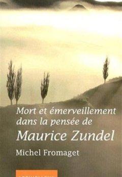 Livres Couvertures de Mort et émerveillement dans la pensée de Maurice Zundel