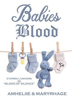 Livres Couvertures de Blood Of Silence, Tome 7.5 : Babies Blood