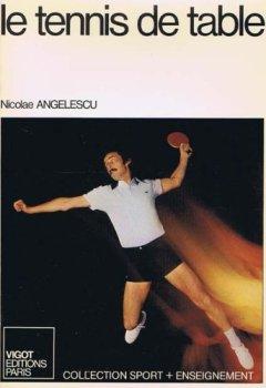 Livres Couvertures de Le Tennis de table (Collection Sport plus enseignement)