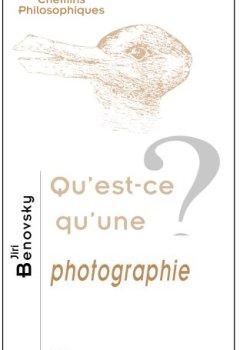 Livres Couvertures de Qu'est-ce qu'une photographie?