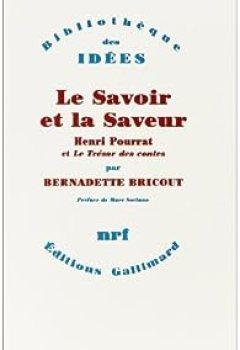 Livres Couvertures de Le Savoir et la Saveur: Henri Pourrat et Le Trésor des contes