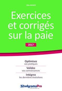 Livres Couvertures de Exercices et corrigés sur la paie 2017