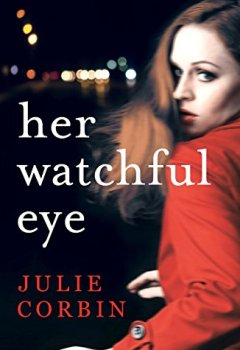 Livres Couvertures de Her Watchful Eye: A shocking and twisty thriller (English Edition)