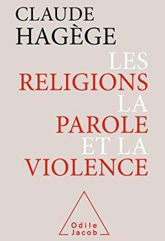 Livres Couvertures de Les Religions, la Parole et la Violence