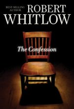 41KAEUDqXvL The Confession by Robert Whitlow $2.99