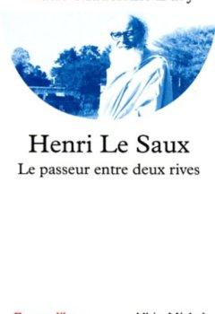 Livres Couvertures de Henri Le Saux - Le passeur entre deux rives