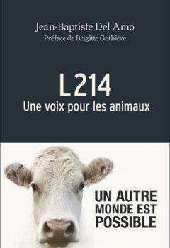 Livres Couvertures de L214 : Une voix pour les animaux