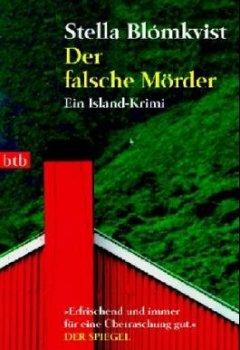 Abdeckungen Der falsche Mörder: Ein Island-Krimi
