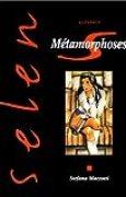 Selen, tome 10 : Métamorphoses