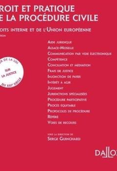 Livres Couvertures de Droit et pratique de la procédure civile 2017/2018. Droit interne et européen. - 9e éd.