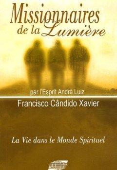 Livres Couvertures de Missionnaires de la Lumière, par l'Esprit André Luiz